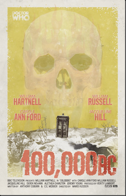 doctor_who_1960_s_poster___e001___100_000bc_by_thedoctorwho2-d7cds0o